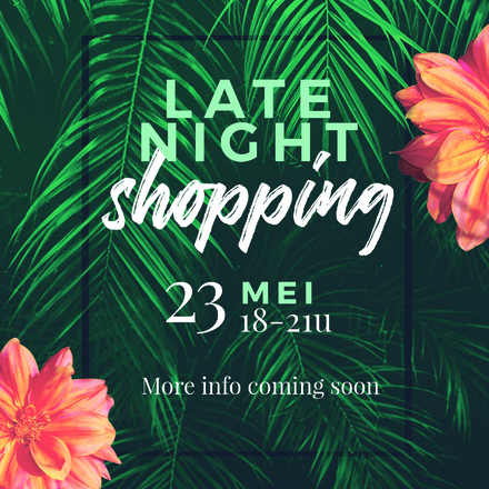 Late Night Shopping @ Castard | 23 mei 2019